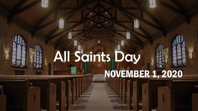 All Saints Day Worship