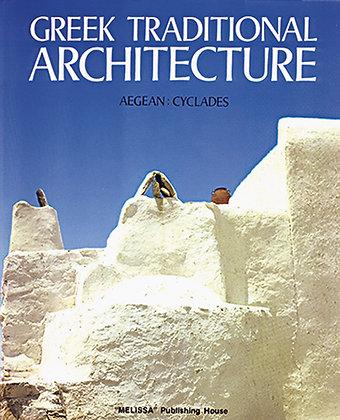 GREEK TRADITIONAL ARCHITECTURE 2 | AEGEAN, CYCLADES (german)