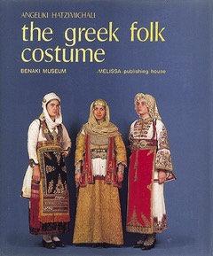 THE GREEK FOLK COSTUME 1