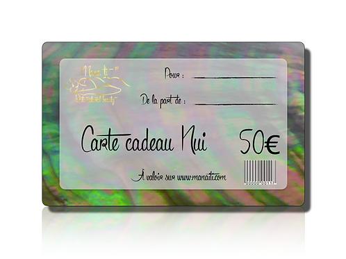 Carte Cadeau Nui 50 €