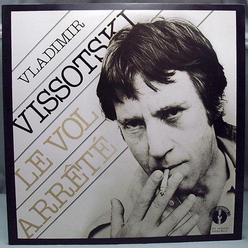 2LP Vladimir Vissotski – Le Vol Arrete 1981 France