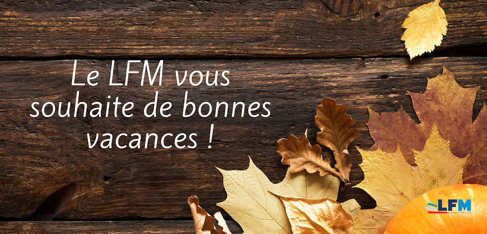 Le LFM vous souhaite de bonnes vacances (Site Web).png