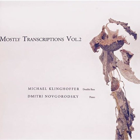 Mostly Transcriptions Vol. 1 & Mostly Transcriptions Vol. 2 CDs
