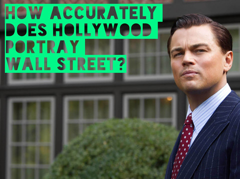 How Accurately Does Hollywood Portray Wall Street?