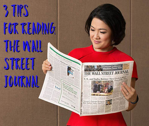 3 Tips for Reading the Wall Street Journal