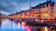 Travel Photo Series: COPENHAGEN, DENMARK