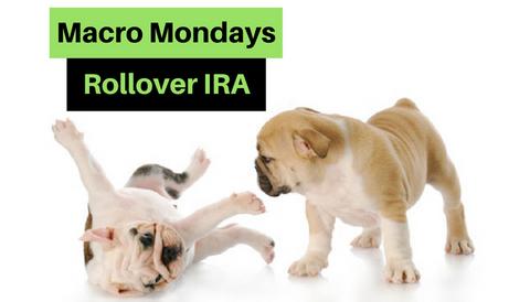 Maco Mondays: Rollover IRA