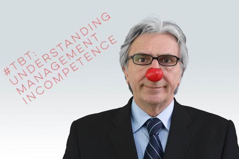 #TBT: Understanding Management Incompetence