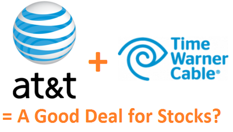 AT&T + Time Warner = A Good Deal for Stocks?