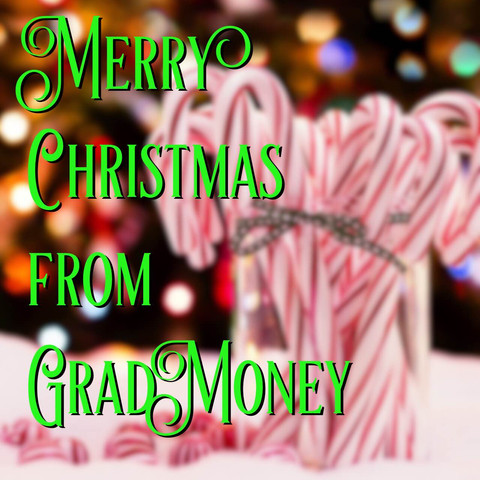 Merry Christmas from #GradMoney!