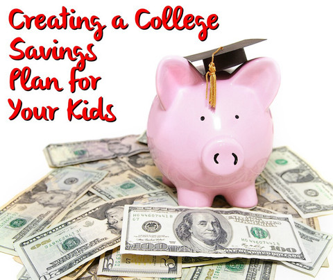 Creating a College Savings Plan for Your Kids