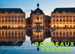 Travel Photo Series: BORDEAUX, FRANCE