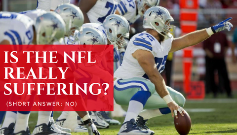 Is the NFL Really Suffering?