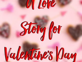 A Love Story for Valentine's Day