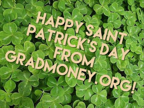 Happy Saint Patrick's Day from GradMoney!