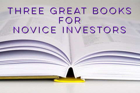 Three Great Books for Novice Investors