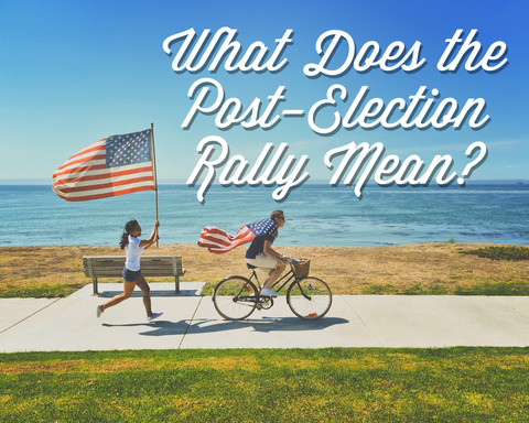 What Does the Post-Election Rally Mean?