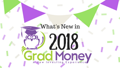 What's New at GradMoney in 2018?