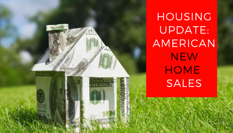 Housing Update: American New Home Sales