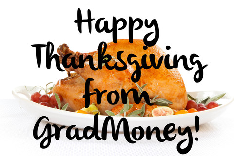 Happy Thanksgiving from GradMoney!