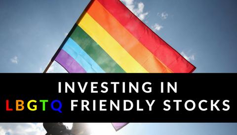 Investing in LBGTQ-Friendly Stocks