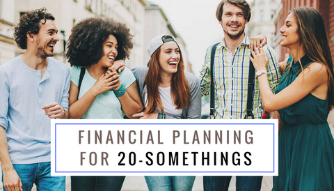 #TBT: Financial Planning Basics: for 20-Somethings