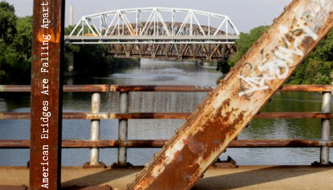American Bridges Are Falling Apart
