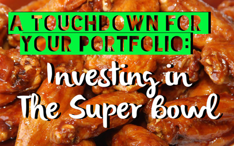 A Touchdown for Your Portfolio: Investing in the Super Bowl
