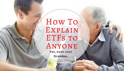 How To Explain ETFs to Anyone