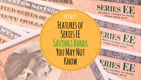 #TBT: Features of Series EE Savings Bonds You May Not Know