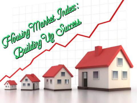 Housing Market Index: Building Up Success