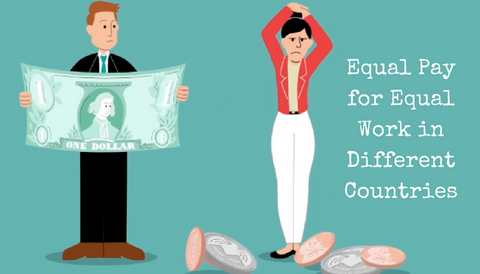 Equal Pay for Equal Work in Different Countries