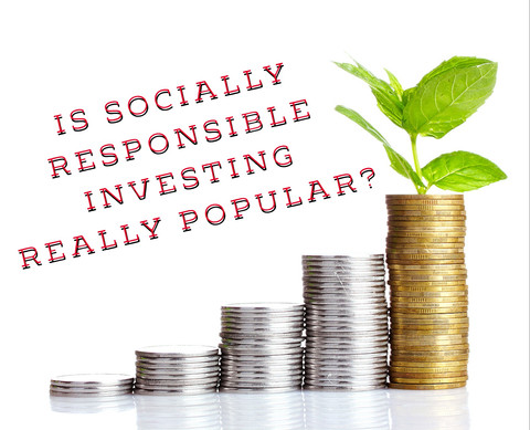 Socially Responsible Investing: Is It Really That Popular?