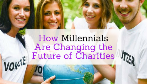 How Millennials Are Changing the Future of Charities