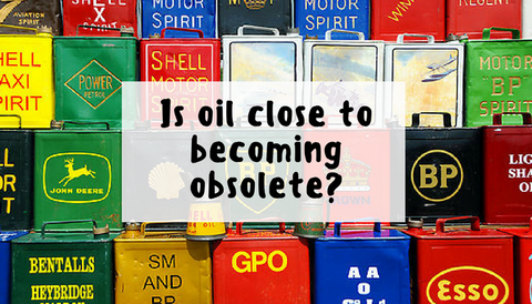 Is oil close to becoming obsolete?