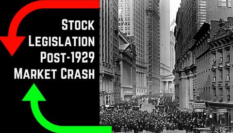 Stock Legislation Post-1929 Crash