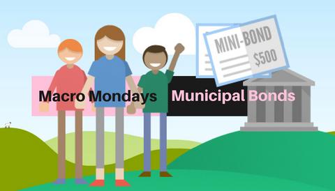 Macro Mondays: Municipal 'Muni' Bonds