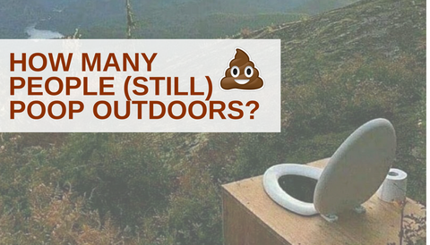 How Many People (Still) Poop Outdoors?