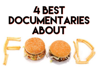 The 4 Best Documentaries About Food