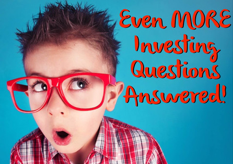 Even MORE Investing Questions Answered (Part 5)