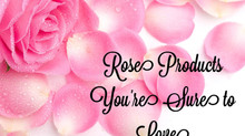 Rose Products You're Sure to Love
