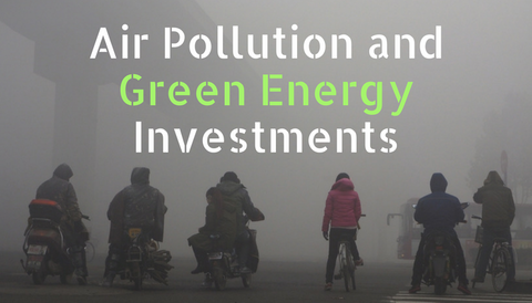 Air Pollution and Green Energy Investments