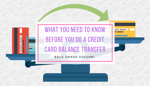 What You Need To Know Before You Do A Credit Card Balance Transfer