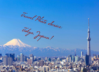 My Travel Photo Series: TOKYO - JAPAN