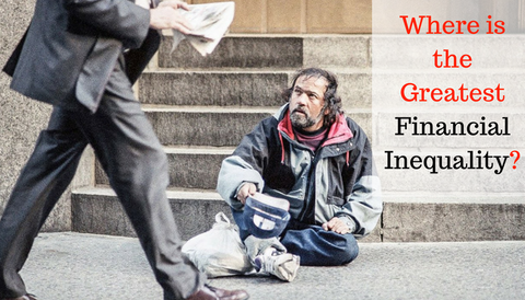 Where is the Greatest Financial Inequality?