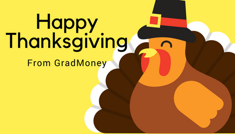 Happy Thanksgiving from GradMoney