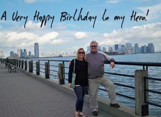 A Very Happy Birthday to My Hero!