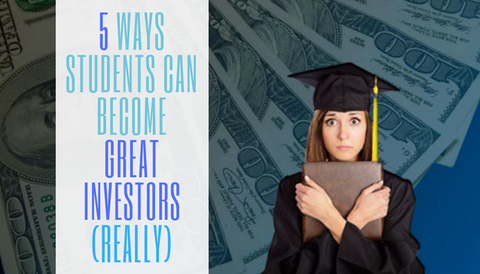 #TBT: 5 Ways Students Can Become Great Investors