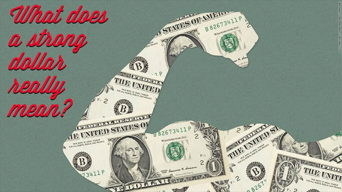 What Does a Strong Dollar Really Mean?