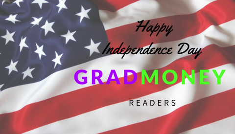 Happy Independence Day from GradMoney!